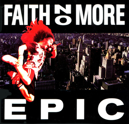 Faith No More - Epic Single